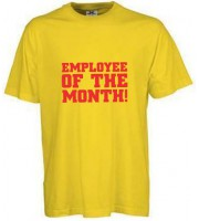 Employee of the Month! T-shirt