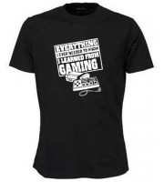 I Learned From Gaming T-shirt