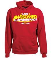 I Just Awesomed All Over Hoodie