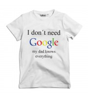 I Don't Need Google - My Dad Knows Everything Barn T-shirt