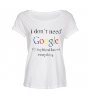 I Don't Need Google - My Boyfriend Knows Everything Loose Fit Top