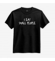 I Eat Small People T-shirt