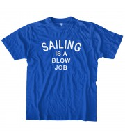 Sailing is a blow job T-shirt