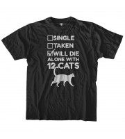 Will Die Alone With 12 Cats T-shirt