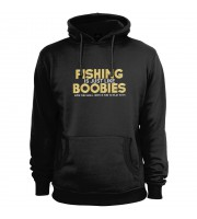 Fishing is Just Like Boobies Hoodie