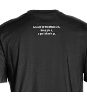 You've Only Got Three Choices In Life T-shirt
