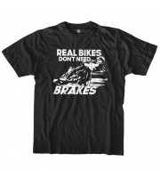 Real Bikes Don't Need Brakes T-shirt