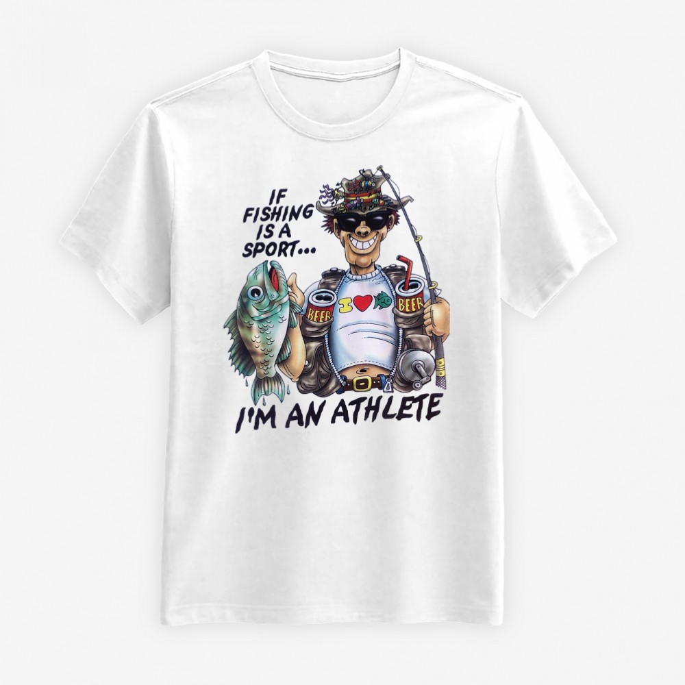If Fishing Is a Sport T-shirt