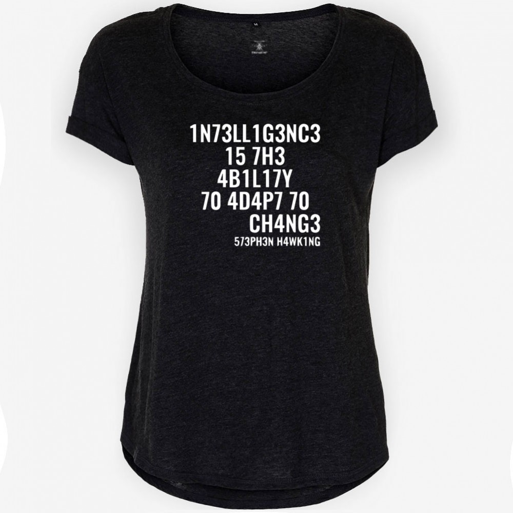 Intelligence Is the Ability to Adapt to Change T-shirt Dam