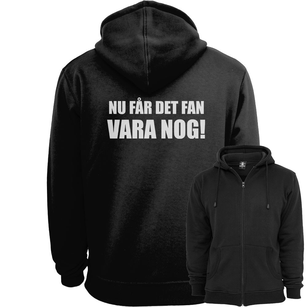 Nu Får Det Fan Vara Nog! Ziphood