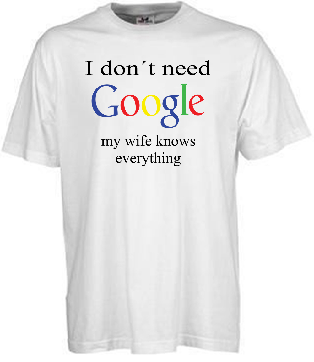 My Wife Knows Everything T-shirt