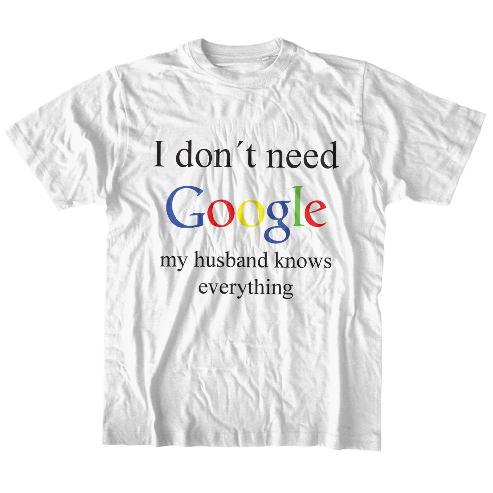 My Husband Knows Everything T-shirt