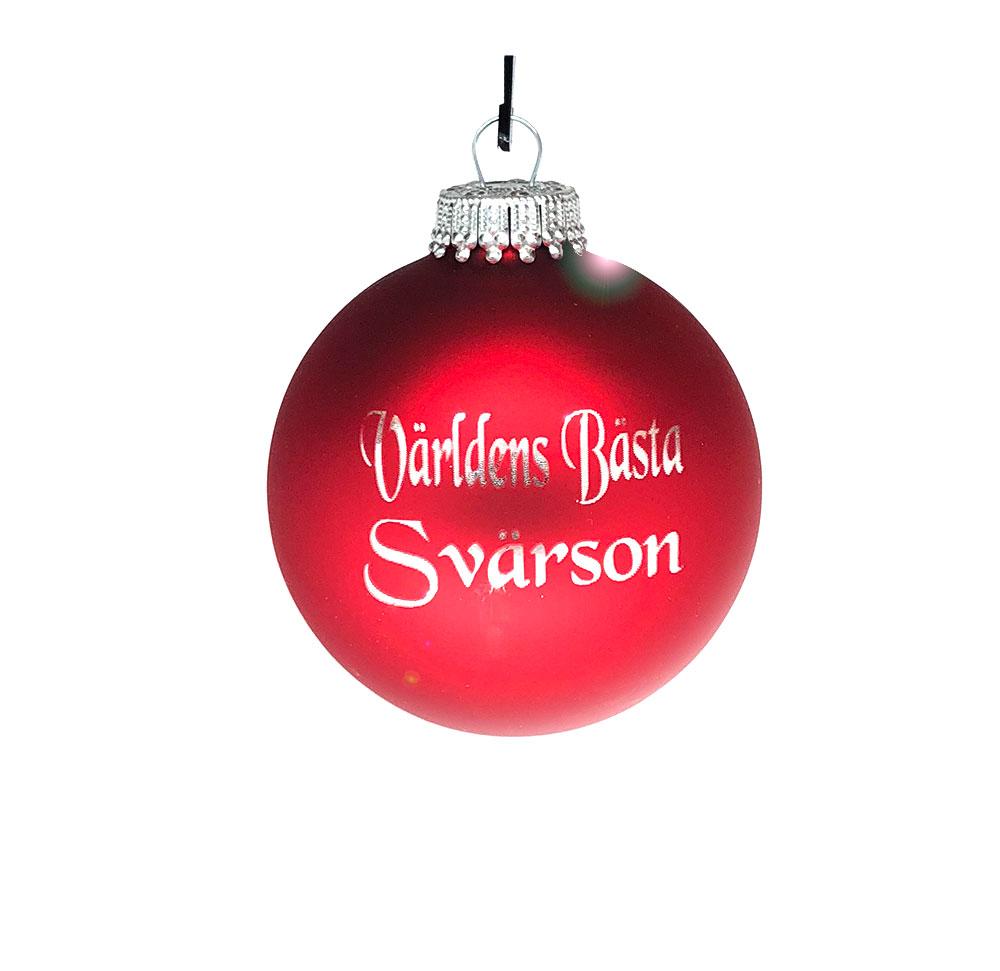 Världens Bästa Svärson Julgranskula
