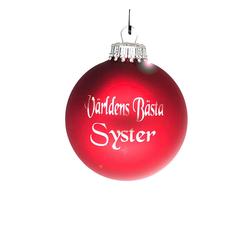 Världens Bästa Syster Julgranskula